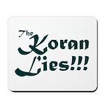 The Koran Lies Mousepad