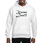 The Koran Lies Hooded Sweatshirt