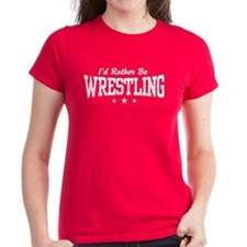 I'd Rather Be Wrestling Tee
