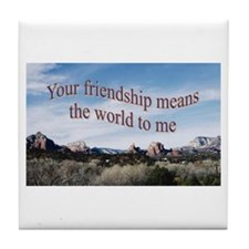 Tile Coaster - Your friendship means the world
