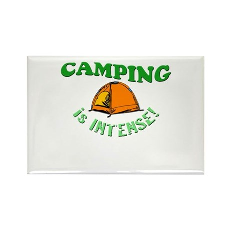 Camping is Intense! Rectangle Magnet