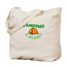 Camping is Intense! Tote Bag