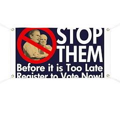 Stop Bush & McCain: Vote Banner