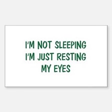 I'm not sleeping Rectangle Decal