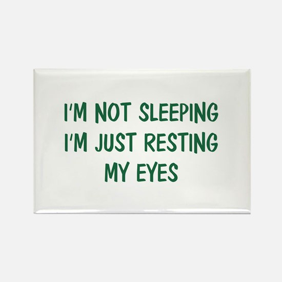 I'm not sleeping Rectangle Magnet