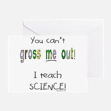 No gross science teacher Greeting Card