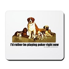 Poker Dogs Mousepad