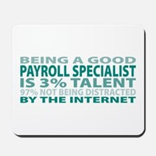 Good Payroll Specialist Mousepad