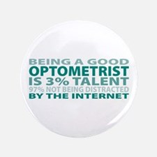 "Good Optometrist 3.5"" Button"