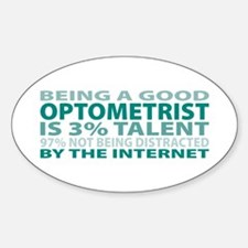Good Optometrist Oval Decal