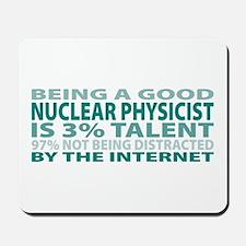 Good Nuclear Physicist Mousepad