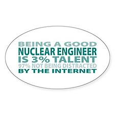 Good Nuclear Engineer Oval Decal