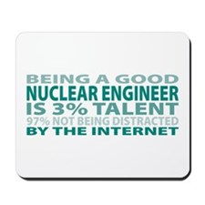 Good Nuclear Engineer Mousepad