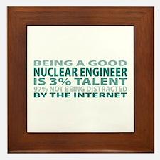 Good Nuclear Engineer Framed Tile