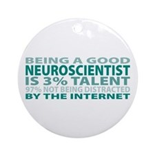 Good Neuroscientist Ornament (Round)