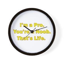 I'm a Pro. You're a Noob. Wall Clock