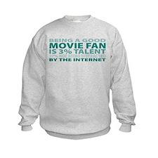 Good Movie Fan Sweatshirt