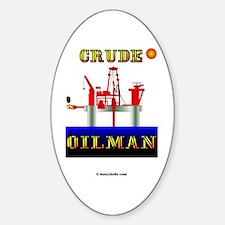 Crude Oilman Oval Decal