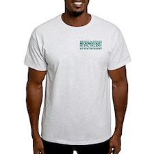 Good Microbiologist T-Shirt