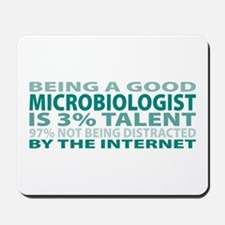 Good Microbiologist Mousepad