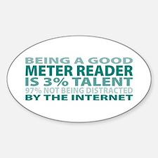 Good Meter Reader Oval Decal