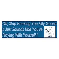 Silly Goose Bumper Bumper Sticker