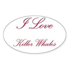 I Love Killer Whales Oval Decal