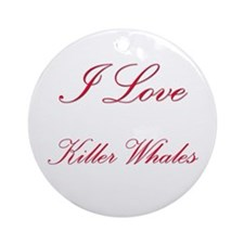 I Love Killer Whales Ornament (Round)