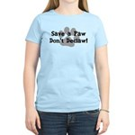 Save a Paw, Don't Declaw Women's Light T-Shirt