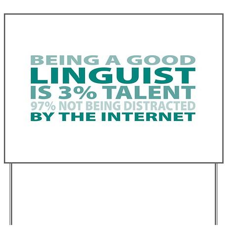 Good Linguist Yard Sign