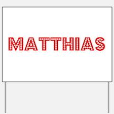 Retro Matthias (Red) Yard Sign