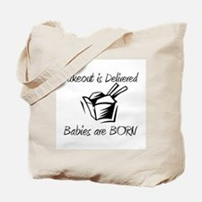 Babies are Born Tote Bag