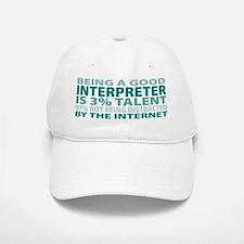 Good Interpreter Baseball Baseball Cap