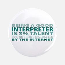 "Good Interpreter 3.5"" Button"