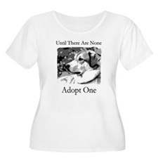 Until There Are None...Adopt T-Shirt