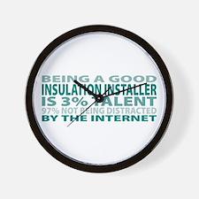 Good Insulation Installer Wall Clock