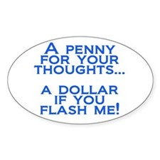 Penny for your Thoughts Oval Stickers