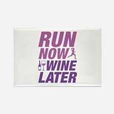 Run Now Wine Later Rectangle Magnet