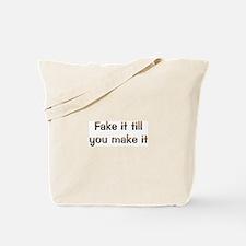 CW Fake It Tote Bag