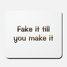 CW Fake It Mousepad