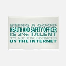Good Health and Safety Officer Rectangle Magnet