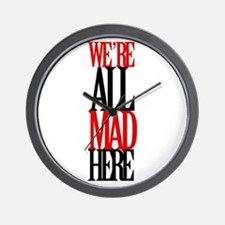 All Mad Here Wall Clock