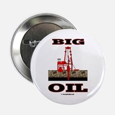 "Big Oil 2.25"" Button"