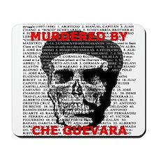 Che Guevara Kills Design Mousepad