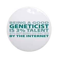Good Geneticist Ornament (Round)