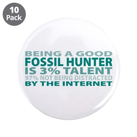 """Good Fossil Hunter 3.5"""" Button (10 pack)"""