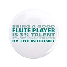 "Good Flute Player 3.5"" Button (100 pack)"