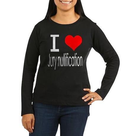 jury nullification Women's Long Sleeve Dark T-Shir