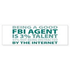 Good FBI Agent Bumper Sticker (10 pk)