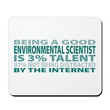 Good Environmental Scientist Mousepad